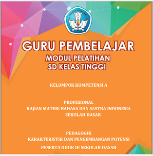 Modul PKB Guru Pembelajar SD Kelas Tinggi KK-A - https://bloggoeroe.blogspot.com/