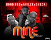 [Music] Hood-Pee FT Jayler X Checki _ Mine