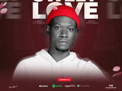 DOWNLOAD MP3: VChuks - Sweet Love