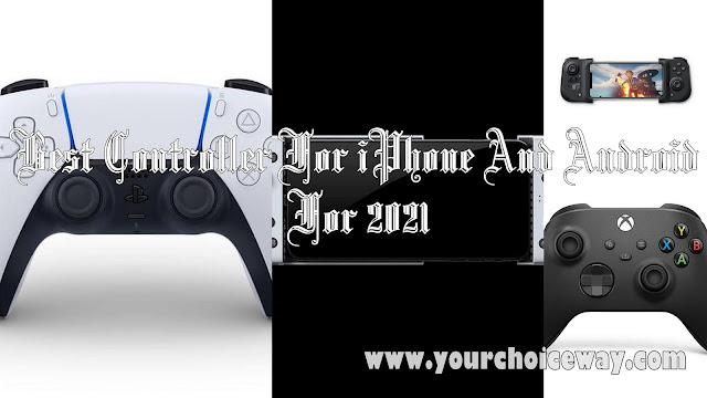 Best Controller For iPhone And Android For 2021 - Your Choice Way