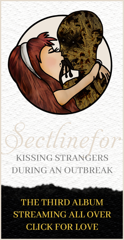 Kissing Strangers During an Outbreak, the third album by Sectlinefor