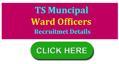 Telangana government  has taken the final decision to fill the vacancies in the municipal department. The government has decided to appoint ward officers in each municipality.  telangana-muncipal-ward-officer-vacancies-recruitment-syllabus-exam-pattern-download-hall-tickets-results