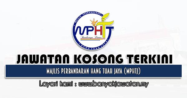 Jawatan Kosong 2021 di Majlis Perbandaran Hang Tuah Jaya (MPHTJ)