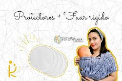 Fular rígido + protectores de lactancia