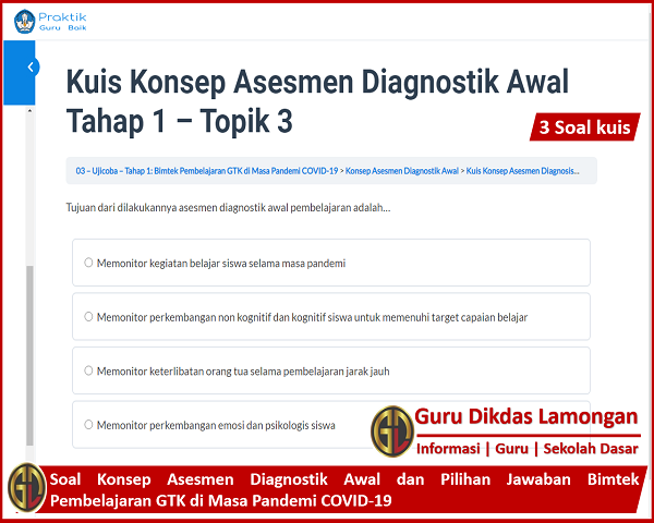 Soal Konsep Asesmen Diagnostik Awal dan Pilihan Jawaban Bimtek Pembelajaran GTK di Masa Pandemi COVID-19