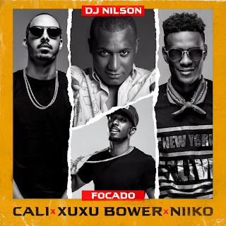 Dj Nilson Feat. Cali John X Xuxu Bower X Niiko - Focado ( 2019 ) [DOWNLOAD]