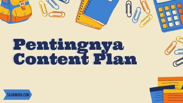 Pentingnya-content-plan-bagi-blogger