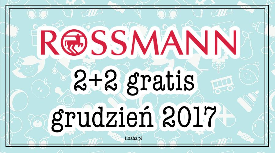 PROMOCJA 2+2 W ROSSMANN || GRUDZIEŃ 2017