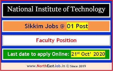 NIT, Sikkim Recruitment, Sikkim NIT Recruitment, Recruitment NIT Sikkim, Sikkim NIT Vacancy