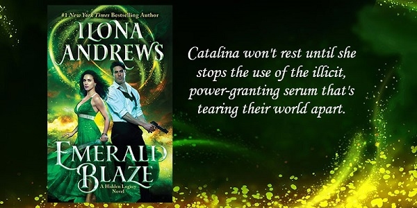 Catalina won't rest until she stops the use of the illicit, power-granting serum that's tearing their world apart. Emerald Blaze by Ilona Andrews