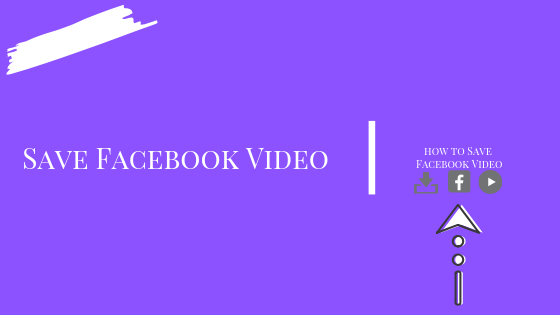How Do U Save A Video On Facebook<br/>