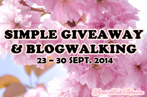 Simple Giveaway & Blogwalking by YANA PINK BLOSSOM