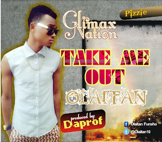@NAIJAMUSICCITY MUSIC: OLAITAN - TAKE ME OUT (Prod by @daprof5) @olaitan10