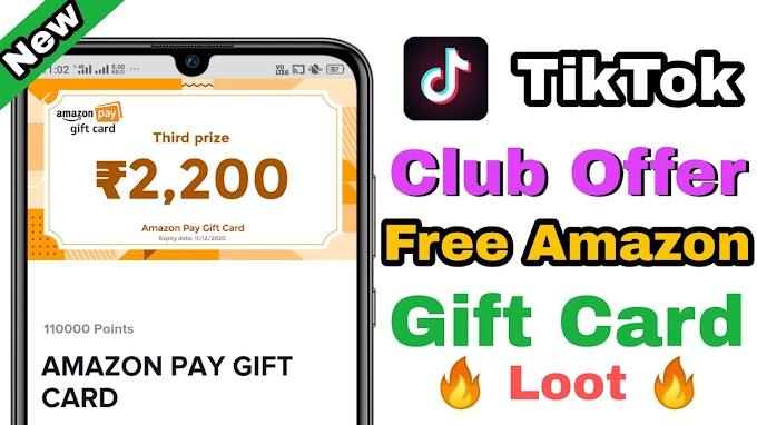 [धमाका लूट] TikTok Club- Refer 2 Friends & Get ₹150 Amazon Gift Card | Proof
