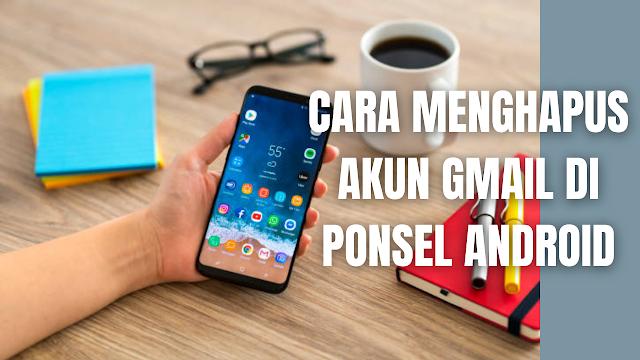 """Cara Menghapus Akun Gmail Di Ponsel Android Perlu di ingat langkah-langkah menghapus Akun Gmail dari ponsel Andoid ini, hanya bertujuan menghapus akun dari ponsel atau perangkat saja atau bisa dikatakan hanya melepaskan akun dari ponsel atau perangkat, bukan menghapus keseluruhan Akun.  Cara Menghapus Akun Google atau Akun Lain Dari Ponsel Android Untuk menghapus Akun Google, Gmail, atau lainnya dari ponsel android, silahkan di ikuti langkah-langkah sebagai berikut :  Di ponsel, buka aplikasi """"Setelan atau Pengaturan"""". Ketuk """"Akun"""". Jika tidak dapat menemukan """"Akun"""", ketuk """"Pengguna & Akun"""". Ketuk akun yang ingin Anda hapus Lalu """"Hapus Akun"""". Jika ini adalah satu-satunya Akun Google di ponsel, Anda harus memasukkan pola, PIN, atau sandi ponsel demi keamanan.   Nah itu dia bagaimana cara menghapus Akun Google atau Akun lain dari ponsel Android, melalui bahasan di atas bisa diketahui mengenai langkah-langkah di dalam menghapus Akun Google pada ponsel Android. Mungkin hanya itu yang bisa disampaikan di dalam artikel ini, mohon maaf bila terjadi kesalahan di dalam penulisan, dan terimakasih telah membaca artikel ini.""""God Bless and Protect Us"""""""