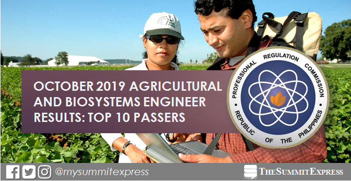 TOP 10 PASSERS: October 2019 Agricultural and Biosystems Engineer board exam result