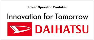 PT Astra Daihatsu Motor (ADM) | Lowongan Tahun 2020 Operator Produksi
