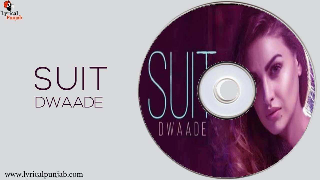 Suit Dwaade Lyrics