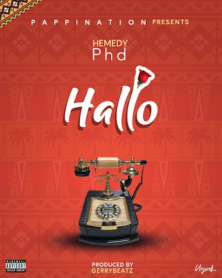 AUDIO | Hemedy PHD - Hello |  Download New song