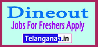 Dineout Recruitment 2017 Jobs For Freshers Apply