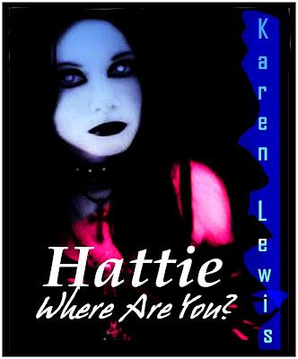 https://www.amazon.com/Hattie-Where-Are-Karen-Lewis-ebook/dp/B0052ERMFU/ref=sr_1_1?s=books&ie=UTF8&qid=1473747213&sr=1-1&keywords=hattie%2C+where+are+you
