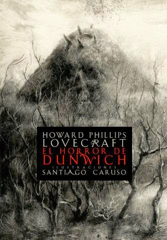 El horror de Dunwich, de H.P. Lovecraft.