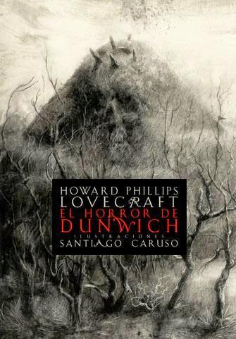 El horror de Dunwich, de H.P. Lovecraft.