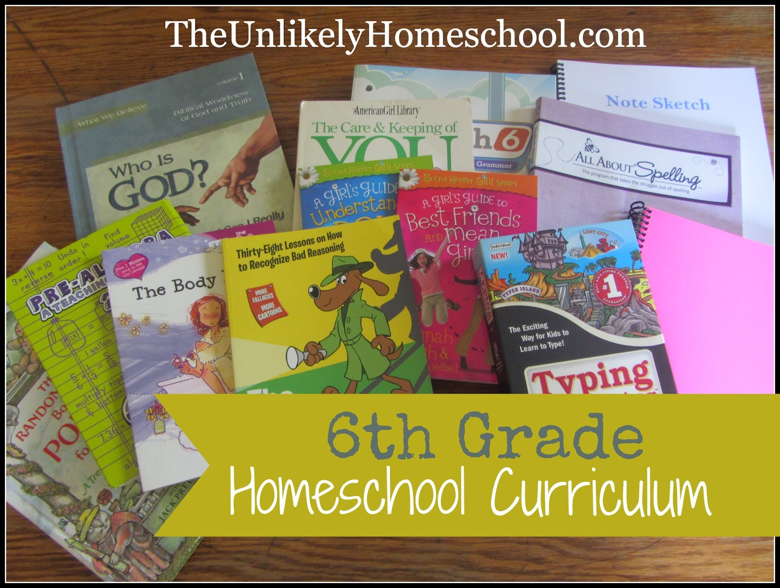 6th Grade Homeschool Curriculum 2014-2015 {The Unlikely Homeschool}