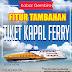FITUR Baru E-Loket - Tiket Kapal Ferry