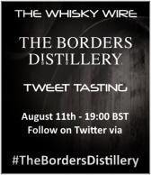 The Borders Distillery Tweet Tasting