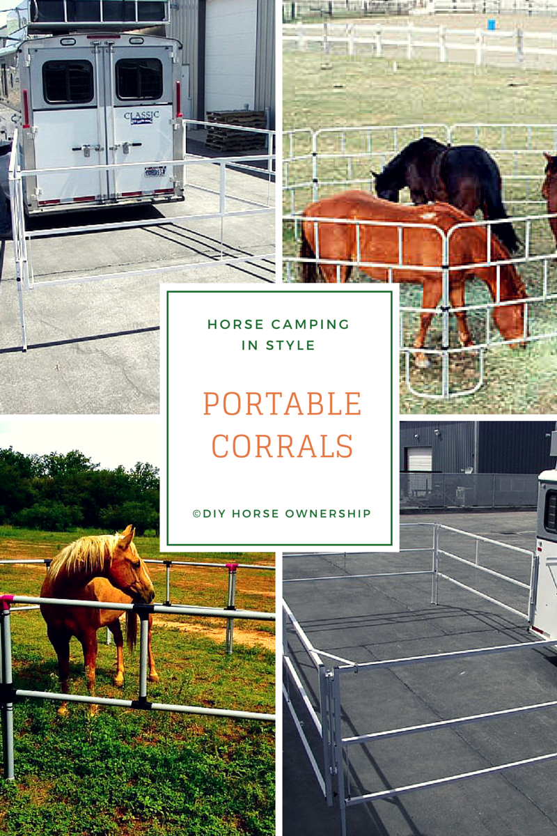 Portable Corral Systems For Horses : How to go horse camping where keep your diy
