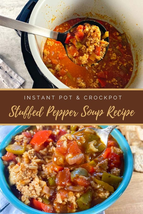 Stuffed Pepper Soup Recipe | Instant Pot & Crockpot Stuffed Pepper Soup Recipe