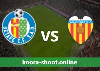 مشاهدة مباراة فالنسيا وخيتافي بث مباشر كورة اون لاين 13-08-2021 في الدوري الإسباني