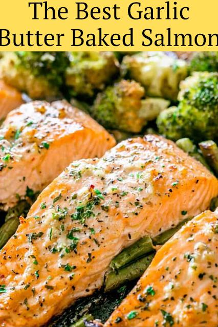 The Best Garlic Butter Baked Salmon