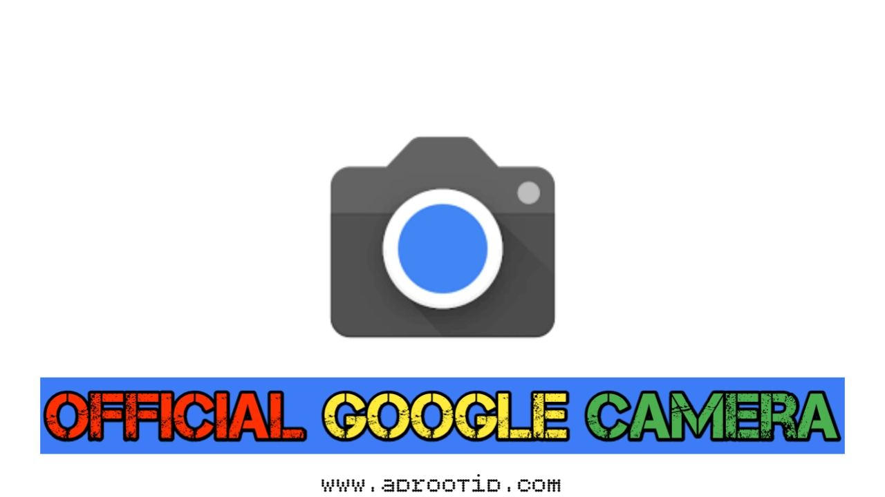 Google Camera Tanpa Root