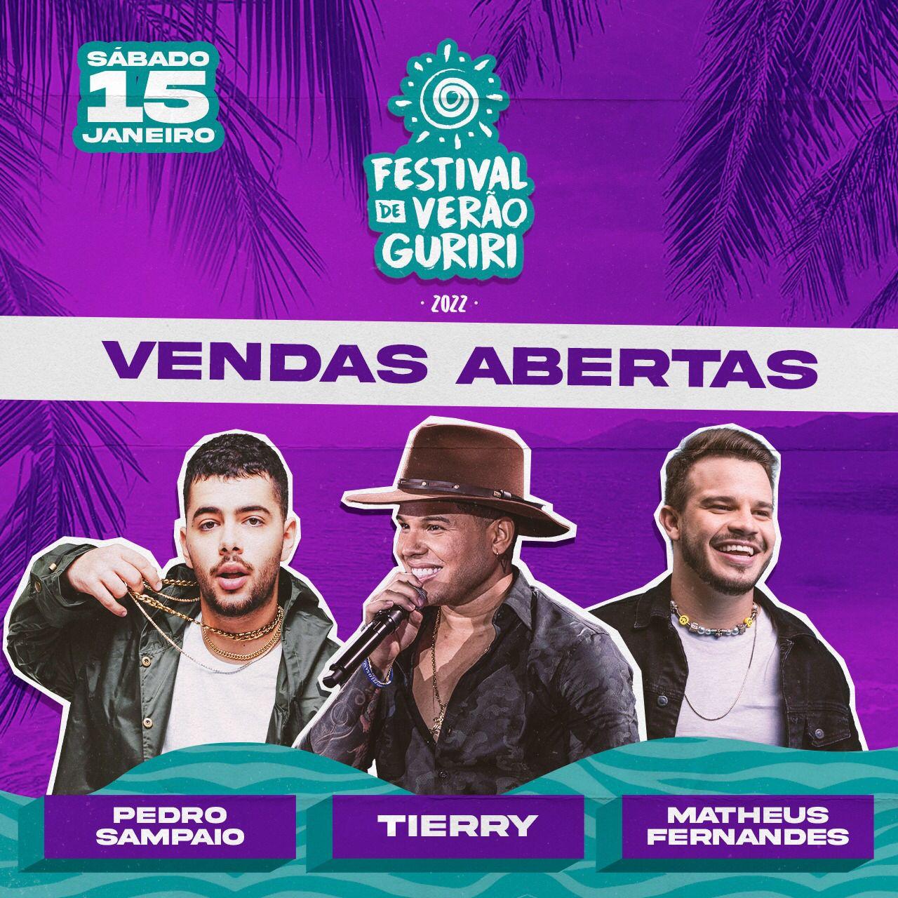 Tierry, Pedro Sampaio e Matheus Fernandes no Festival de Verão Guriri 2022 em Janeiro