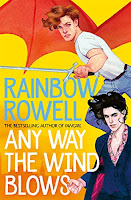 Cover of Any Way the Wind Blows by Rainbow Rowell