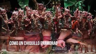 """💖💝Pasodoble """"Como un chiquillo enamorao"""" 🌴 Comparsa """"Los Aislados"""" con Letra (2020)"""