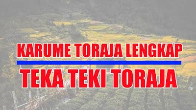Kumpulan Karume Toraja Lengkap beserta Artinya