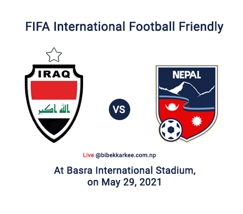 Nepal vs Iraq   International Football Friendly – Watch Live Streaming