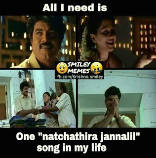 All i need is One Natchathira Jannalil Song in my life