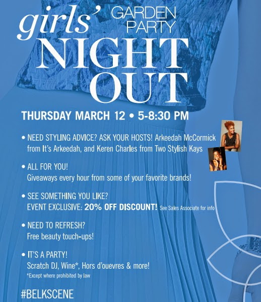 Two Stylish Kays: Events: Belk Girls Night Out Garden Party March 12