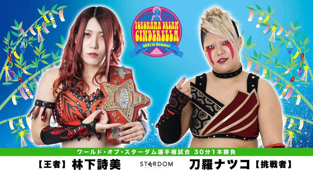 Cobertura: STARDOM Yokohama Dream Cinderella 2021 In Summer – Imparável!