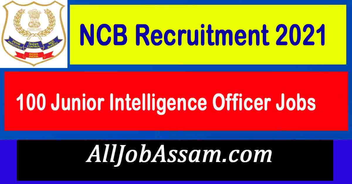 NCB Recruitment 2021