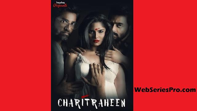 Charitraheen Web Series