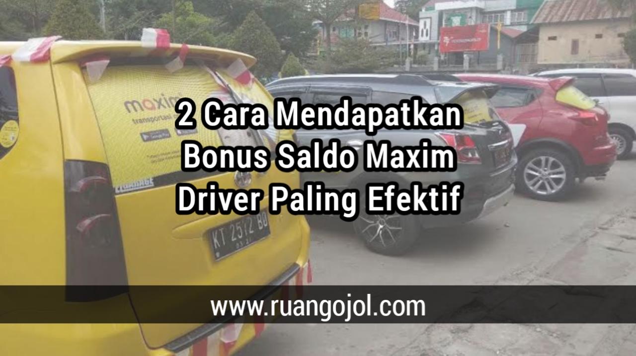 Cara dapat Bonus Driver Maxim