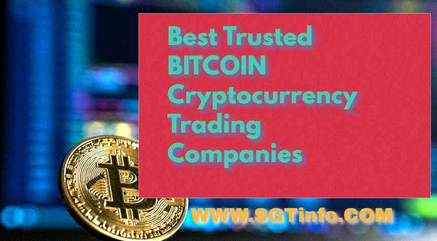 Best Trusted BITCOIN and Cryptocurrency Trading Companies