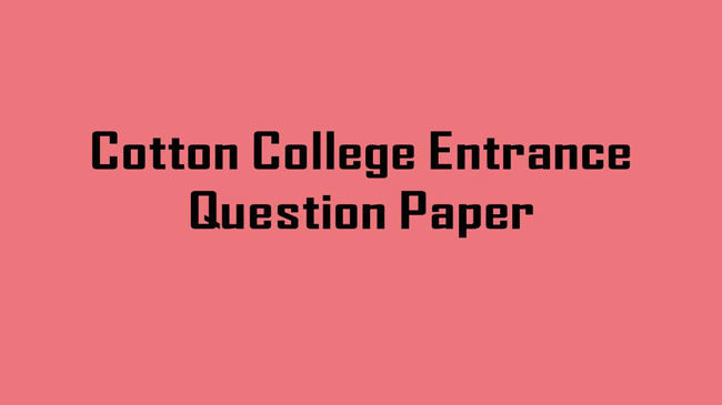 Cotton College Entrance Question Paper