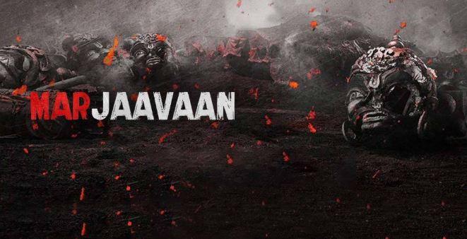 Marjaavaan Movie Release Date, Full Star Cast, Story Plot