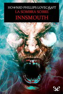 Descargar El Horror De Dunwich - Libros Gratis en PDF EPUB